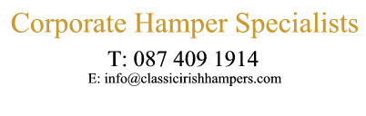 Corporate Hamper Specialists - Classic Irish Hampers - click to phone 087 409 1914 - delivered to Ireland & UK